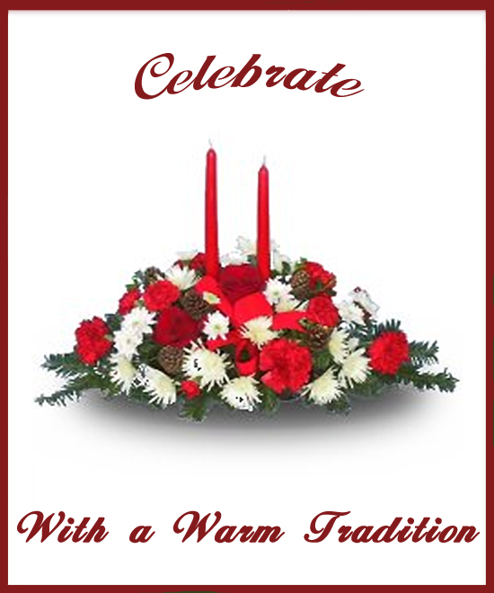 Celebrate Warm Tradition